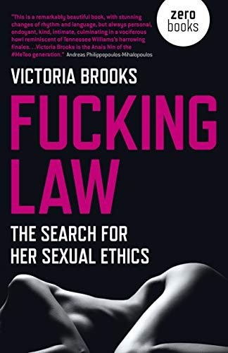 9781789040678: Fucking Law: The search for her sexual ethics