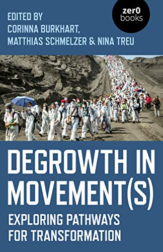 9781789041866: Degrowth in Movement(s): Exploring pathways for transformation