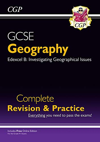 9781789080919: Grade 9-1 GCSE Geography Edexcel B Complete Revision & Practice (with Online Edition): ideal for catch-up, assessments and exams in 2021 and 2022 (CGP GCSE Geography 9-1 Revision)