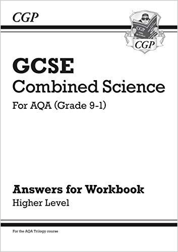 9781789082548: New Grade 9-1 GCSE Combined Science: AQA Answers (for Workbook) - Higher (CGP GCSE Combined Science 9-1 Revision)