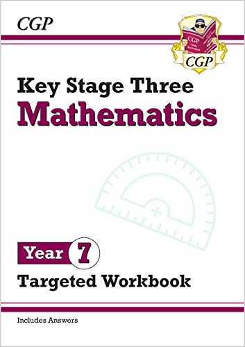 9781789083163: KS3 Maths Year 7 Targeted Workbook (with answers): perfect for back-to-school catch-up (CGP KS3 Maths)