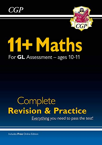 9781789086003: New 11+ GL Maths Complete Revision and Practice - Ages 10-11 (with Online Edition) (CGP 11+ GL)