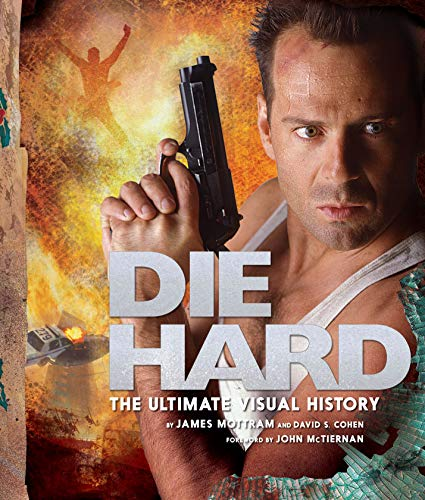 9781789090512: Cohen, D: Die Hard: The Ultimate Visual History