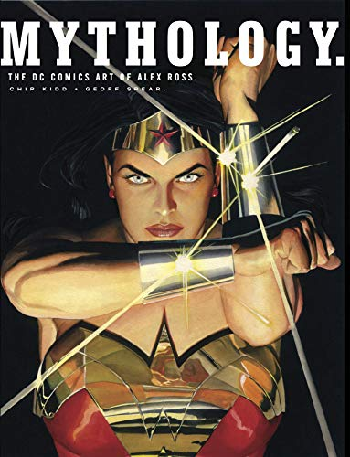 9781789090727: Mythology: The DC Comics Art of Alex Ross