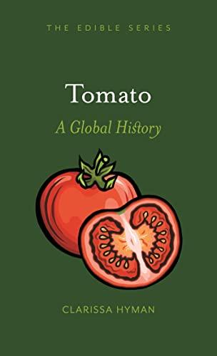 9781789140835: Tomato: A Global History (Edible)