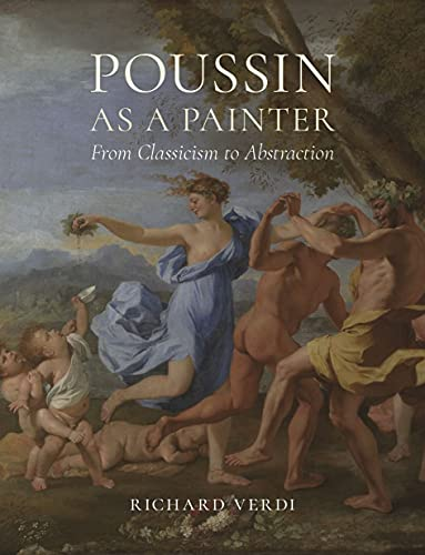 9781789141474: Poussin As a Painter: From Classicism to Abstraction