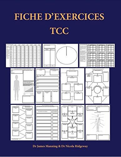 9781789176520: Fiche d'exercices TCC: Fiches d'exercices pour thérapeutes TCC qui poursuivent un cursus de formation: Fiches de formulation, fiches génériques liées ... utiles, photocopiables et des dépliants TCC