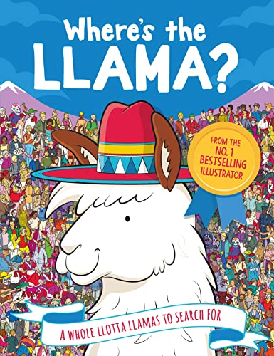 9781789290301: Where's the Llama?: A Whole Llotta Llamas to Search and Find (Search and Find Activity)