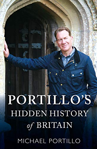 9781789290646: Portillo's Hidden History of Britain