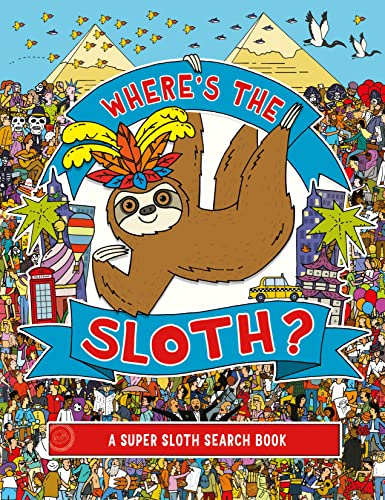 9781789290677: Where's the Sloth?: A Super Sloth Search-and-Find Book