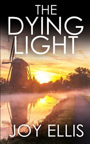 9781789314755: THE DYING LIGHT a totally enthralling psychological thriller with a stunning ending (Detective Matt Ballard)