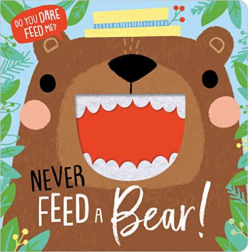 9781789475739: Never Feed A Bear