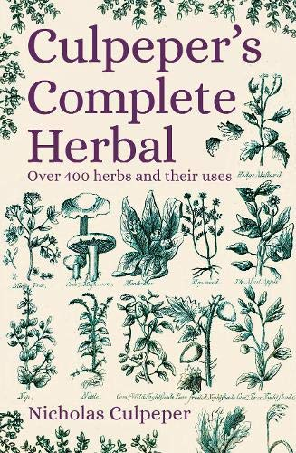 9781789503906: Culpeper's Complete Herbal: Over 400 Herbs and Their Uses