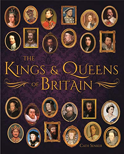 9781789505719: The Kings & Queens of Britain (Arcturus Science & History Collection)