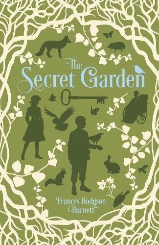 The Secret Garden (Hardback): Frances Hodgson Burnett
