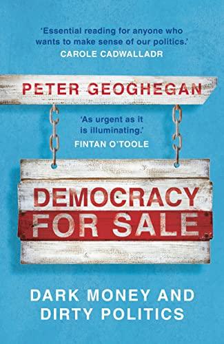 9781789546033: Democracy for Sale: Dark Money and Dirty Politics