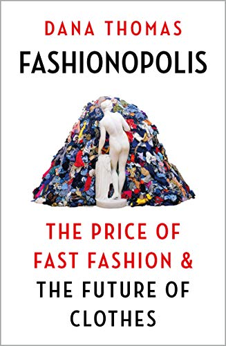 9781789546064: Fashionopolis: The Price of Fast Fashion and the Future of Clothes