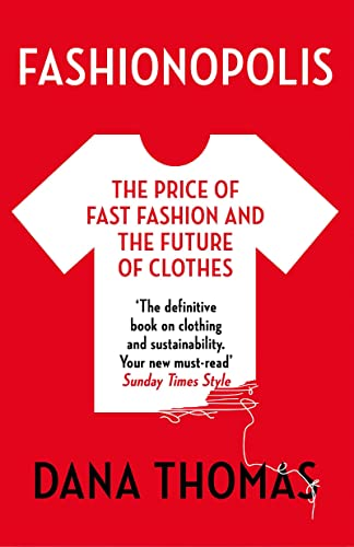 9781789546088: Fashionopolis: The Price of Fast Fashion and the Future of Clothes