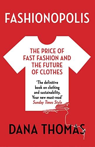 9781789546088: Fashionopolis: The Price of Fast Fashion – and the Future of Clothes