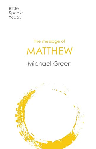 9781789741445: The Message of Matthew (The Bible Speaks Today New Testament)