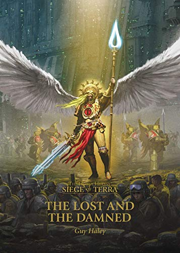 Download The Lost and the Damned (2) (The Horus Heresy: Siege of Terra)