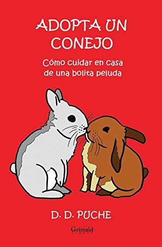 Adopta Un Conejo: C mo Cuidar En: D D Puche