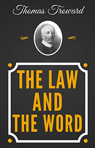 9781790327553: The Law And The Word - The Original Classic Edition From 1917