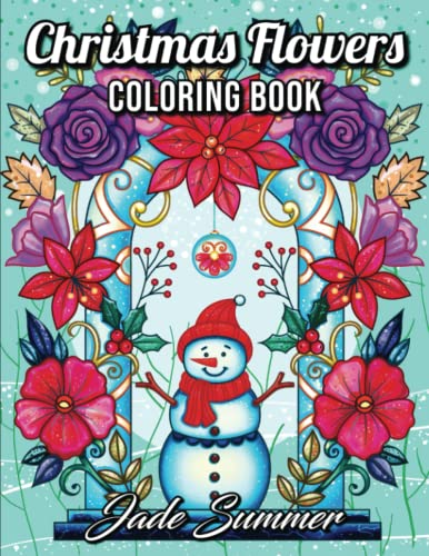 9781790393763: Christmas Flowers: An Adult Coloring Book with Cute Holiday Designs and Relaxing Flower Patterns for Christmas Lovers