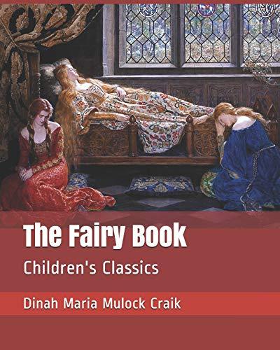 The Fairy Book: Children's Classics (Paperback): Dinah Maria Mulock