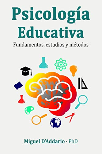 9781790585762: Psicología Educativa: Fundamentos, estudios y métodos