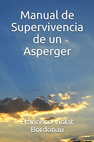 9781790755134: Manual de Supervivencia de un Asperger