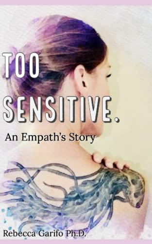 9781790756100: Too Sensitive.
