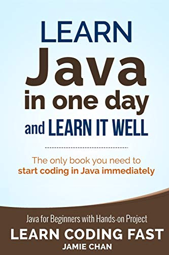 Java: Learn Java in One Day and: Chan, Jamie