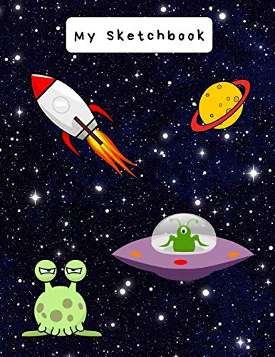 9781790850891: My Sketchbook: Large sketchbook, Space and Alien cover, 120 pages, 8.5 by 11
