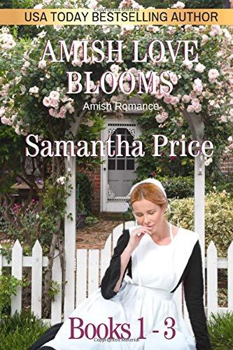 9781790941476: Amish Love Blooms Books 1 - 3: Amish Romance
