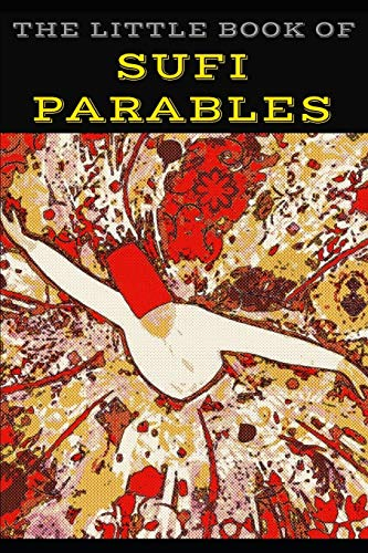 9781791331689: The Little Book of Sufi Parables: Short Stories on Wit and Wisdom
