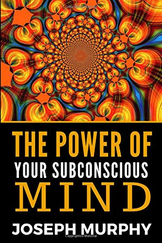 9781791579050: The Power Of Your Subconscious Mind