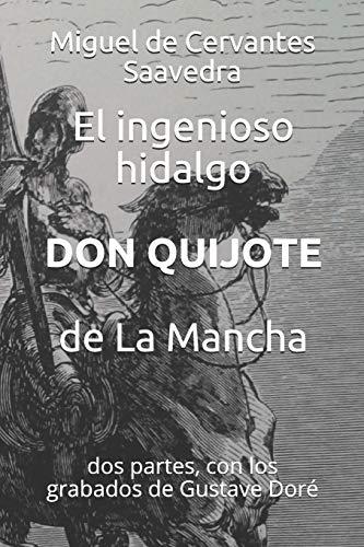 9781791620028: El ingenioso hidalgo Don Quijote de La Mancha: dos partes, con los grabados de Gustave Doré (Clásicos en español) (Spanish Edition)