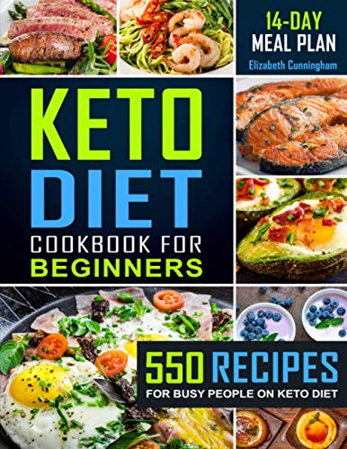 9781792145452: Keto Diet Cookbook For Beginners: 550 Recipes For Busy People on Keto Diet (Keto Diet for Beginners)