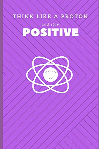 Think Like a Proton and Stay Positive: Publishers, Katech Journal