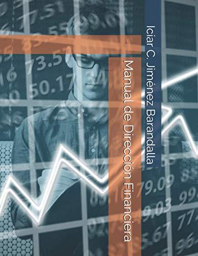 9781792816314: Manual de Dirección Financiera