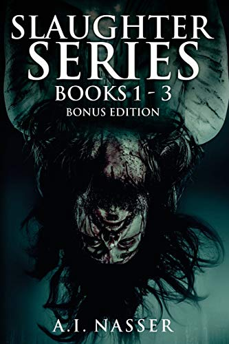 9781792856112: Slaughter Series Books 1 - 3 Bonus Edition: Scary Horror Story with Supernatural Suspense