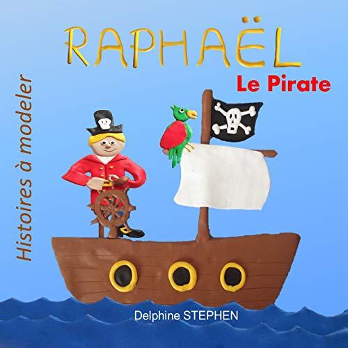 9781792965487: Raphaël le Pirate