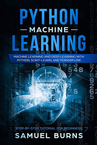 9781793175854: Python Machine Learning: Machine Learning and Deep