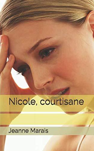 9781793478672: Nicole, courtisane