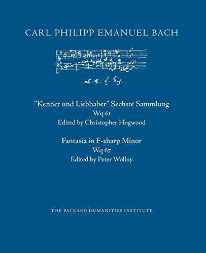 """9781793810670: """"Kenner und Liebhaber"""" Sechste Sammlung, Wq 61; Fantasia in F-sharp Minor, Wq 67 (CPEB:CW Offprints)"""
