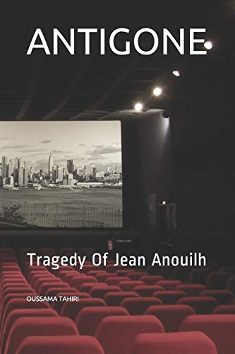 9781793865939: ANTIGONE: Tragedy Of Jean Anouilh: 1