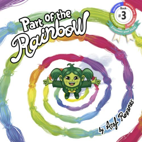 Part of the Rainbow : (Children's Books: Asaf Rozanes