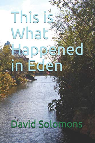 Cover of the book, This Is What Happened in Eden.