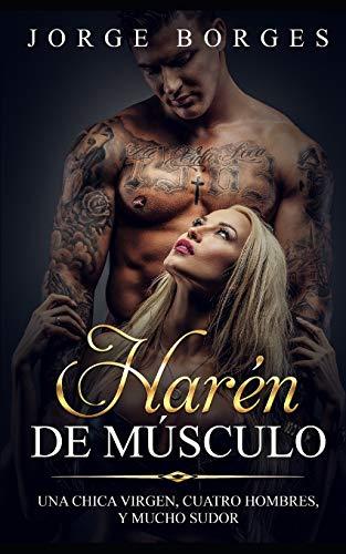 Harén de Músculo: Una Chica Virgen, Cuatro: Borges, Jorge